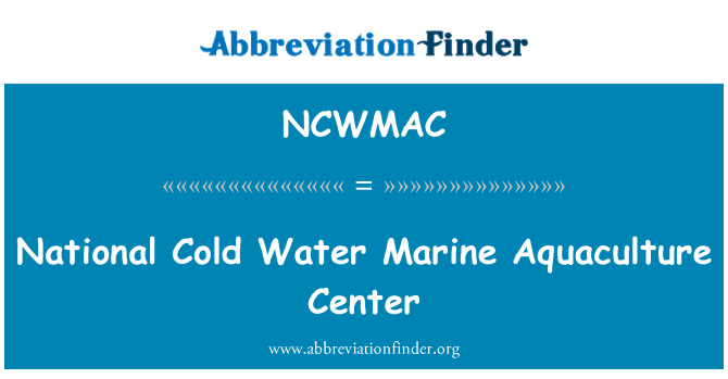 NCWMAC: National Cold Water Marine Aquaculture Center