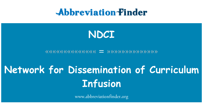 NDCI: Network for Dissemination of Curriculum Infusion