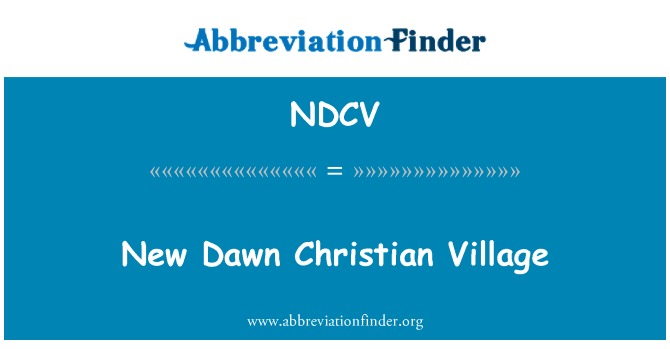 NDCV: New Dawn Christian Village