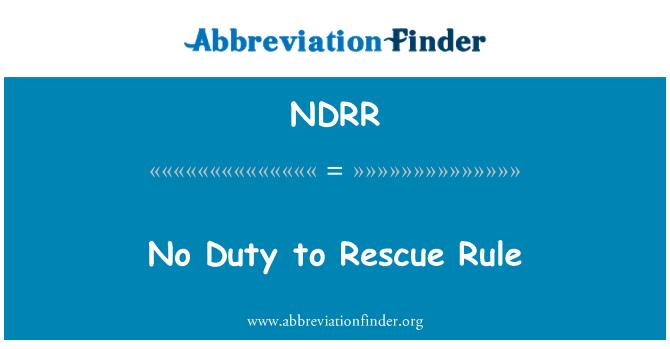 NDRR: No Duty to Rescue Rule