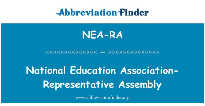 NEA-RA: National Education Association-Representative Assembly