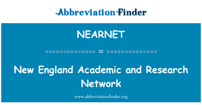 NEARNET: New England Academic and Research Network