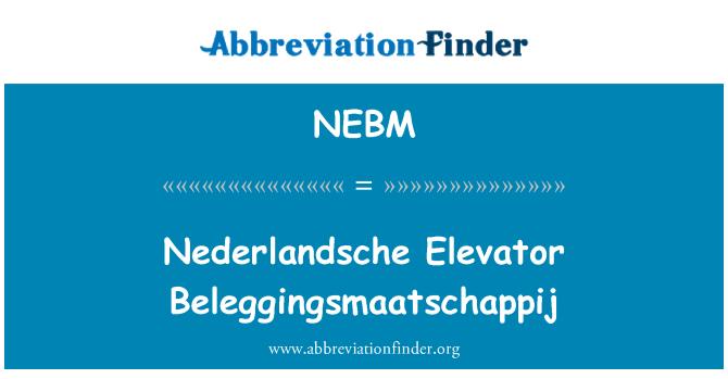 NEBM: Nederlandsche ascensor Beleggingsmaatschappij