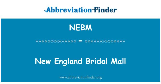 NEBM: Nueva Inglaterra nupcial Mall