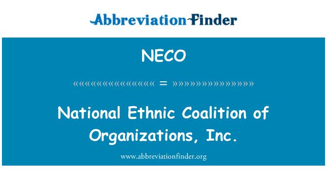 NECO: Coalición nacional étnica de las organizaciones, Inc.