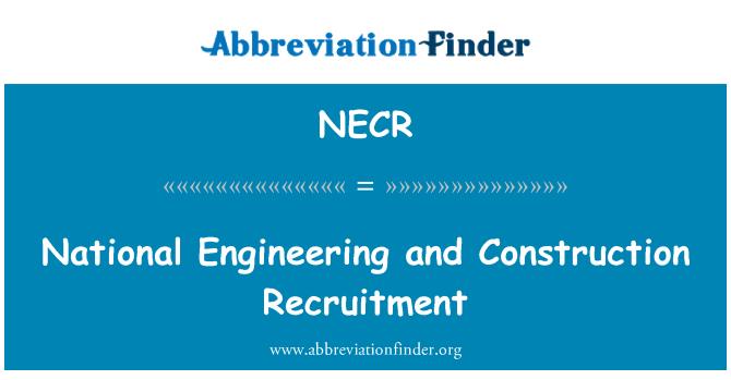 NECR: Riikliku inseneri ja ehitus värbamise