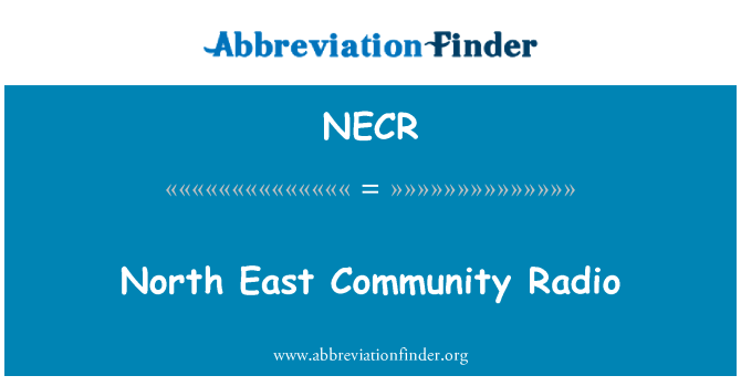 NECR: Kuzey Doğu topluluk radyo