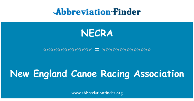 NECRA: New England Canoe Racing Association