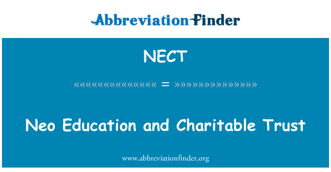 NECT: Neo Education and Charitable Trust