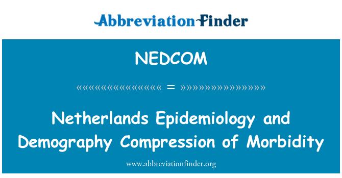NEDCOM: Netherlands Epidemiology and Demography Compression of Morbidity