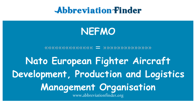 NEFMO: Nato European Fighter Aircraft Development, Production and Logistics Management Organisation