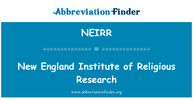 NEIRR: New England Institute of Religious Research