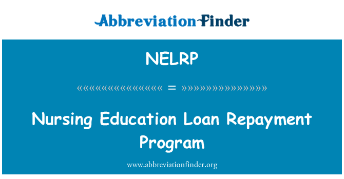 NELRP: Nursing Education Loan Repayment Program