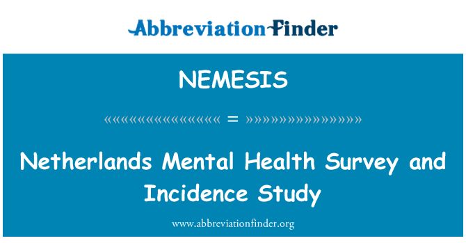NEMESIS: Netherlands Mental Health Survey and Incidence Study