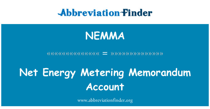 NEMMA: Net Energy Metering Memorandum Account