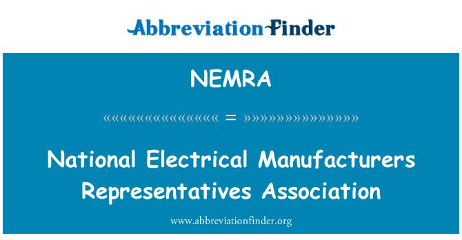 NEMRA: National Electrical Manufacturers Representatives Association