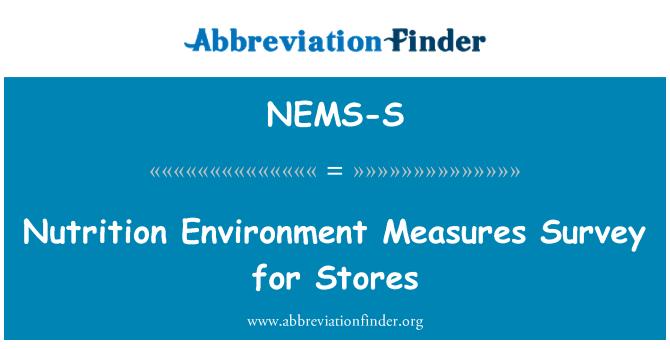 NEMS-S: Pemakanan alam sekitar langkah-langkah kajian bagi kedai-kedai