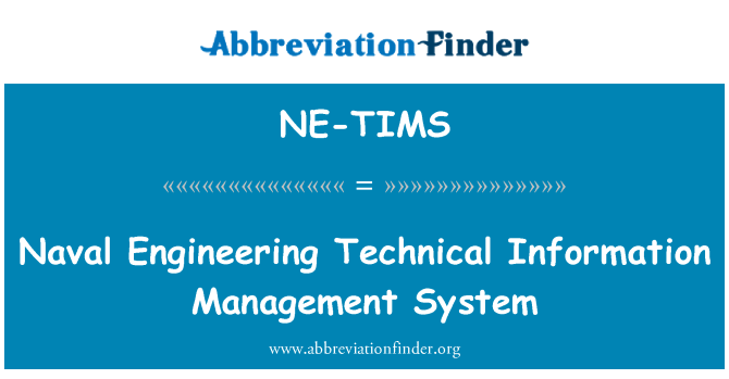 NE-TIMS: Naval Engineering Technical Information Management System