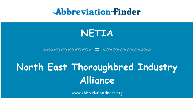 NETIA: North East Thoroughbred Industry Alliance