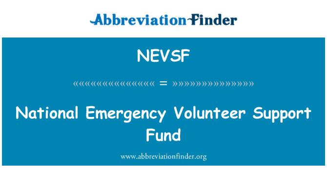 NEVSF: National Emergency Volunteer Support Fund