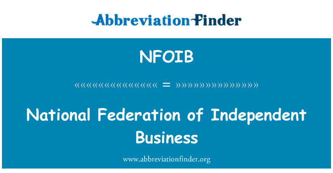 NFOIB: National Federation of Independent Business