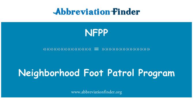 NFPP: Neighborhood Foot Patrol Program