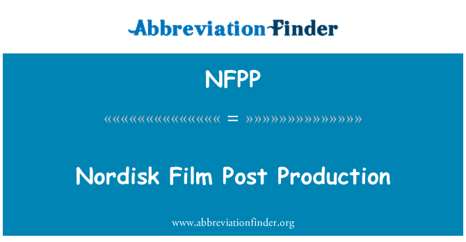 NFPP: Nordisk Film Post Production