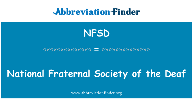NFSD: National Fraternal Society of the Deaf