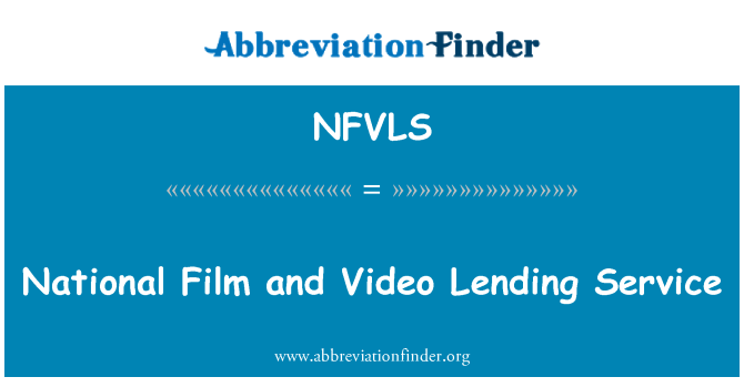 NFVLS: National Film and Video Lending Service