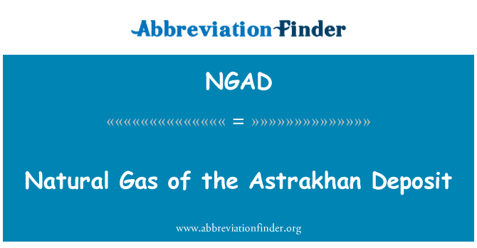 NGAD: Gas natural del yacimiento de Astracán