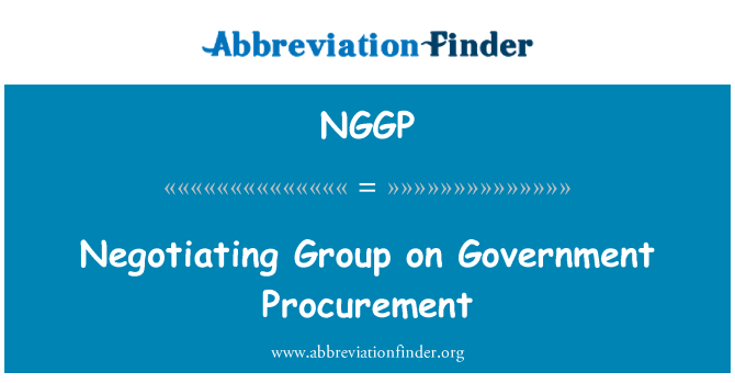 NGGP: Negotiating Group on Government Procurement