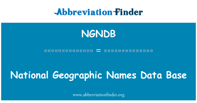 NGNDB: National Geographic Names Data Base