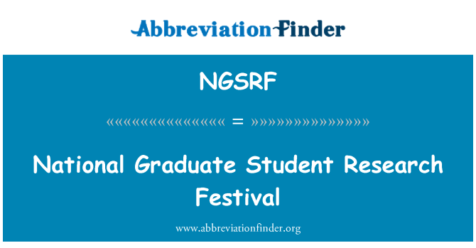 NGSRF: National Graduate Student Research Festival