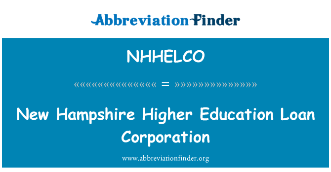 NHHELCO: New Hampshire Higher Education Loan Corporation