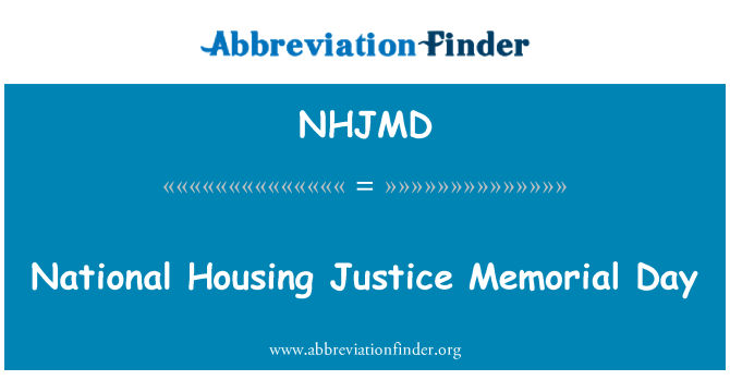 NHJMD: National Housing Justice Memorial Day