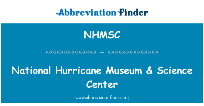 NHMSC: National Hurricane Museum & Science Center