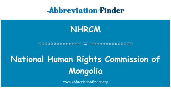 NHRCM: National Human Rights Commission of Mongolia