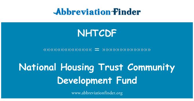 NHTCDF: National Housing Trust Community Development Fund