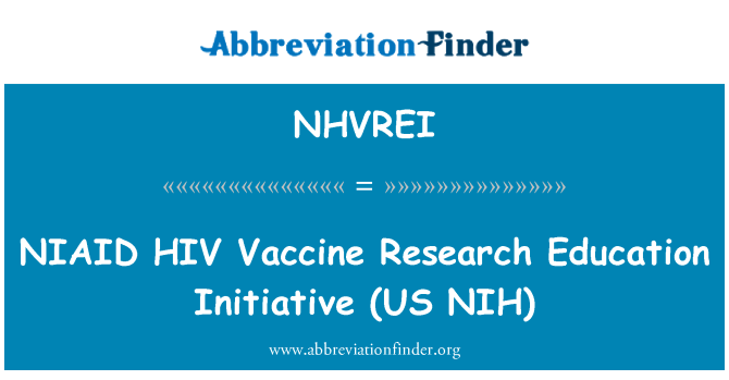 NHVREI: NIAID   HIV Vaccine Research Education Initiative (US NIH)