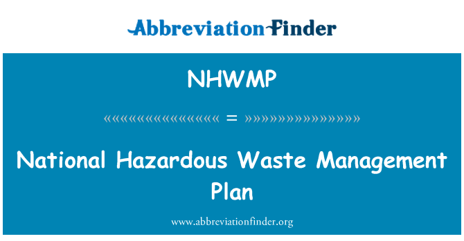 NHWMP: National Hazardous Waste Management Plan
