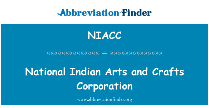 NIACC: National Indian Arts and Crafts Corporation