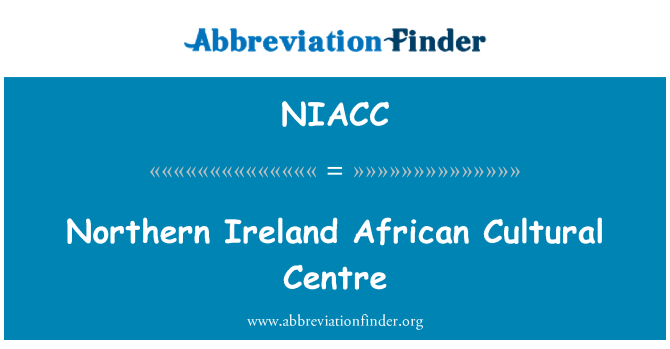 NIACC: Northern Ireland African Cultural Centre