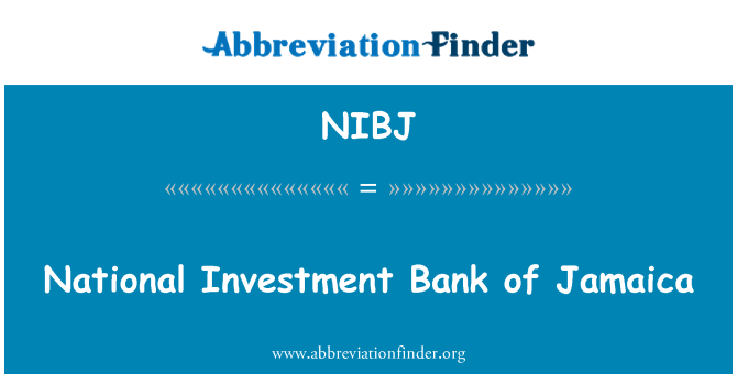 NIBJ: National Investment Bank of Jamaica