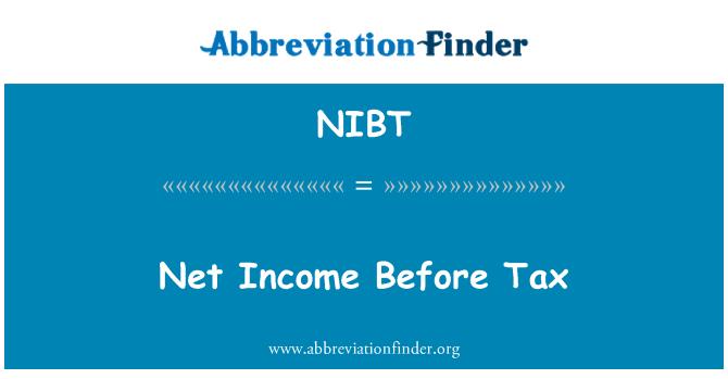 NIBT: Utilidad neta antes de impuestos