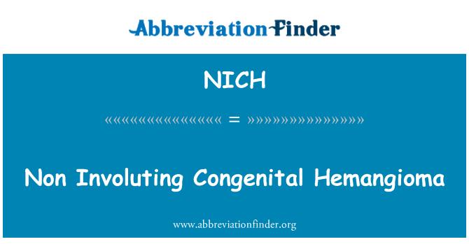 NICH: Hemangioma congénito no Involuting