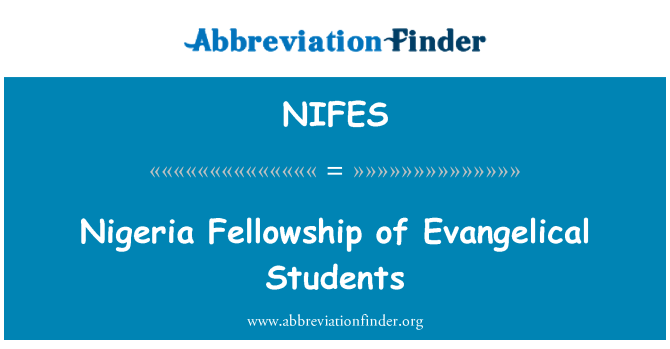 NIFES: Nigeria Fellowship of Evangelical Students