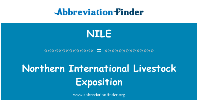 NILE: Northern International Livestock Exposition