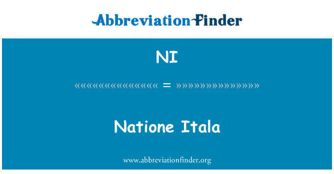 NI: Natione Itala