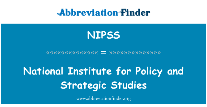 NIPSS: National Institute for Policy and Strategic Studies