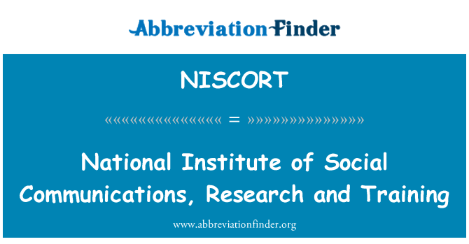 NISCORT: National Institute of Social Communications, Research and Training